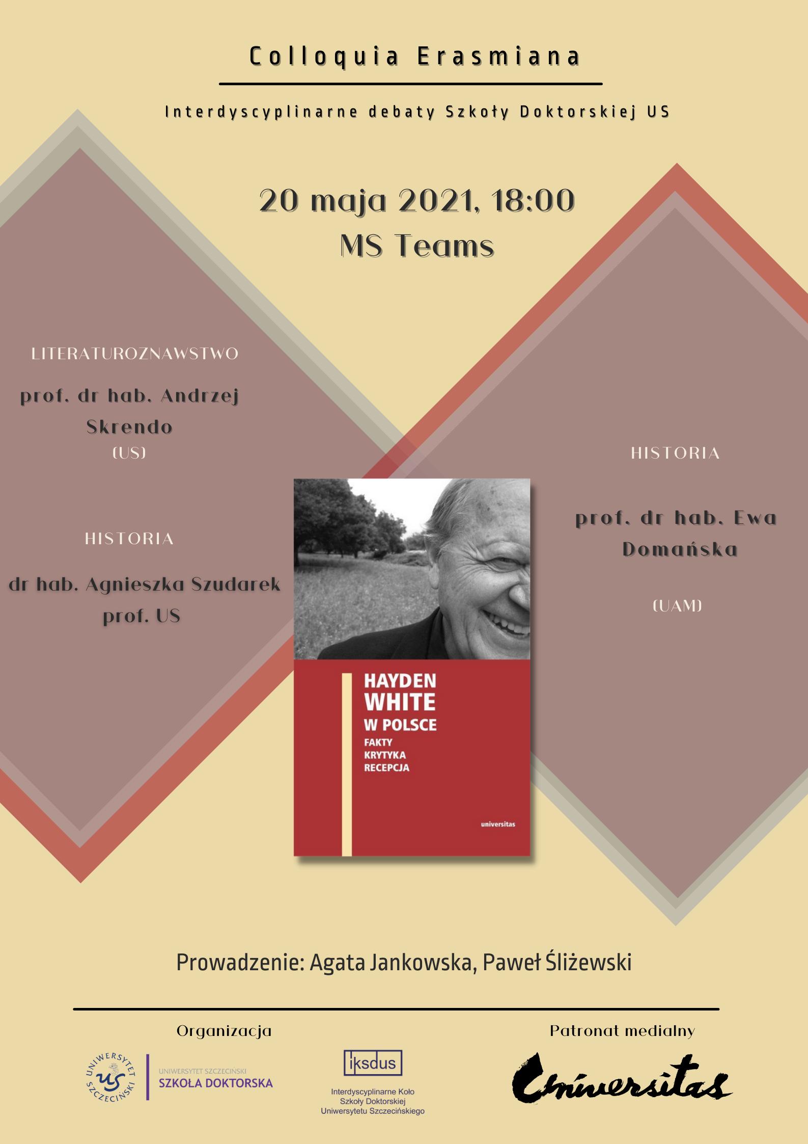 """Debata wokół książki """"Hayden White w Polsce"""""""